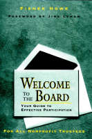 Welcome to the Board: Your Guide to Effective Participation (Hardback)