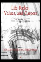 Life Roles, Values, and Careers: International Findings of the Work Importance Study (Hardback)