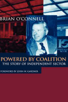 Powered by Coalition: The Story of Independent Sector (Hardback)