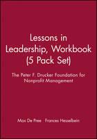 Lessons in Leadership, Workbook: 5 Pack Set - J-B Leader to Leader Institute/PF Drucker Foundation (Paperback)