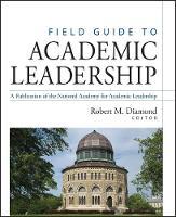 Field Guide to Academic Leadership (Hardback)