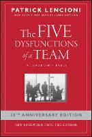 The Five Dysfunctions of a Team: A Leadership Fable - J-B Lencioni Series (Hardback)