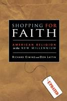 Shopping for Faith: American Religion in the New Millennium (Paperback)