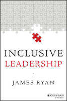 Inclusive Leadership - Jossey-Bass Leadership Library in Education (Paperback)