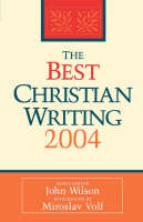 The Best Christian Writing 2004 (Paperback)