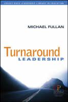 Turnaround Leadership - Jossey-Bass Leadership Library in Education (Paperback)