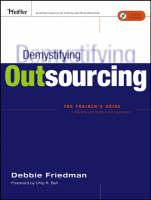 Demystifying Outsourcing: The Trainer's Guide to Working With Vendors and Consultants (Paperback)