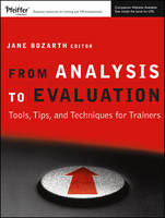 From Analysis to Evaluation: Tools, Tips, and Techniques for Trainers (Paperback)