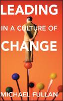 Leading in a Culture of Change (Paperback)