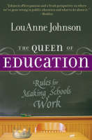 The Queen of Education: Rules for Making Schools Work (Paperback)