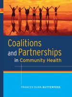 Coalitions and Partnerships in Community Health (Hardback)