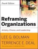 Reframing Organizations: Artistry, Choice, and Leadership (Paperback)
