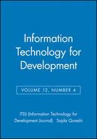 Information Technology for Development, Volume 12, Number 2 - ITDJ - single issue Information Technology for Development Journal (Paperback)