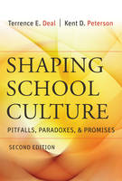 Shaping School Culture: Pitfalls, Paradoxes, and Promises (Paperback)