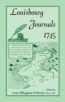 Louisbourg Journals, 1745 (Paperback)