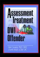 Assessment and Treatment of the DWI Offender (Hardback)