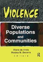 Violence: Diverse Populations and Communities (Hardback)