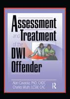 Assessment and Treatment of the DWI Offender (Paperback)