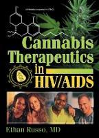 Cannabis Therapeutics in HIV/AIDS (Hardback)