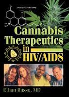 Cannabis Therapeutics in HIV/AIDS (Paperback)