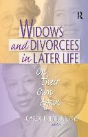 Widows and Divorcees in Later Life: On Their Own Again (Hardback)