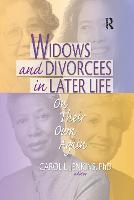 Widows and Divorcees in Later Life: On Their Own Again (Paperback)
