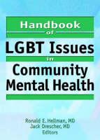 Handbook of LGBT Issues in Community Mental Health (Hardback)