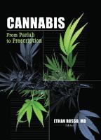 Cannabis: From Pariah to Prescription (Paperback)