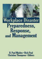 Workplace Disaster Preparedness, Response, and Management (Paperback)