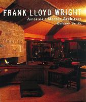 Frank Lloyd Wright: America's Master Architect - Tiny Folio (Hardback)