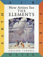 How Artists See the Elements: Earth Air Fire and Water (Hardback)