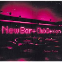 New Bar and Club Design (Hardback)