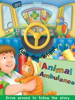 Animal Ambulance - Turn the Wheel (Board book)