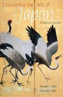 Discovering the Arts of Japan: A Historical Overview (Paperback)
