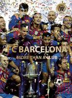 FC Barcelona: More than a Club - World Soccer Legends (Hardback)