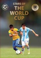 Stars of the World Cup - World Soccer Legends (Hardback)