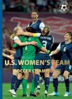 U.S. Women's Team - World Soccer Legends (Hardback)