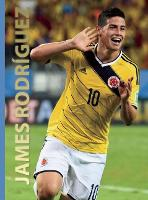 James Rodriguez - World Soccer Legends (Hardback)