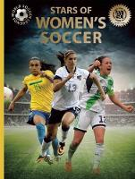 Stars of Women's Soccer - World Soccer Legends (Hardback)