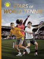 Stars of World Tennis - World Tennis Legends (Hardback)