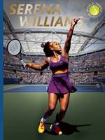 Serena Williams - World Tennis Legends (Hardback)