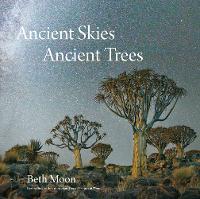 Ancient Skies, Ancient Trees (Hardback)
