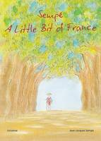 Sempe: A Little Bit of France (Hardback)