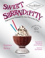 Sweet Serendipity: Delicious Desserts and Devilish Dish (Hardback)