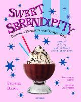 Sweet Serendipity Sapphire Edition: Delicious Desserts and Devilish Dish (Hardback)