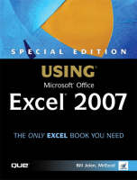 Special Edition Using Microsoft Office Excel 2007 (Paperback)