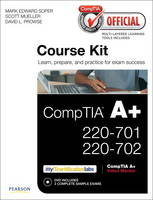 CompTIA Official Academic Course Kit: CompTIA A+ 220-701 and 220-702, without Voucher