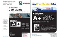 CompTIA A+ 220-801-220-802 Authorized Cert Guide with MyITCertificationLab Bundle