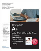 CompTIA A+ 220-801 and 220-802 Authorized Cert Guide and Simulator Bundle