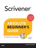 Scrivener Absolute Beginner's Guide (Paperback)
